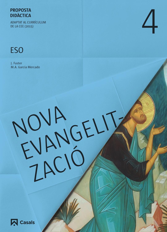 Proposta didàctica Nova Evangelització 4 ESO (2016)