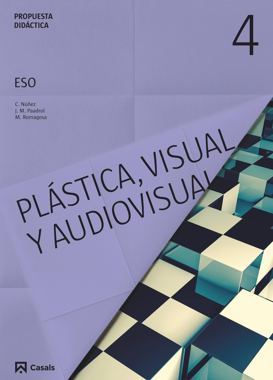 Propuesta didáctica Plástica, Visual y Audiovisual 4 ESO (2016)