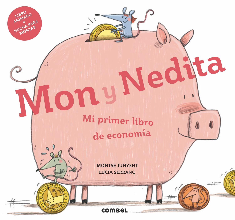 Mon y Nedita. Mi primer libro de economía: Combel Editorial
