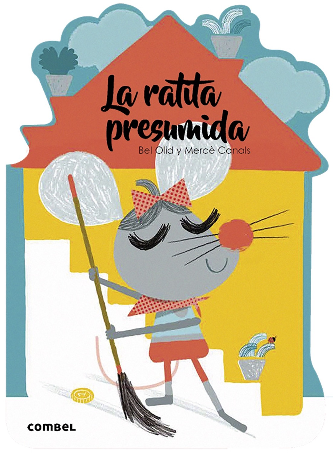 La Ratita Presumida Combel Editorial