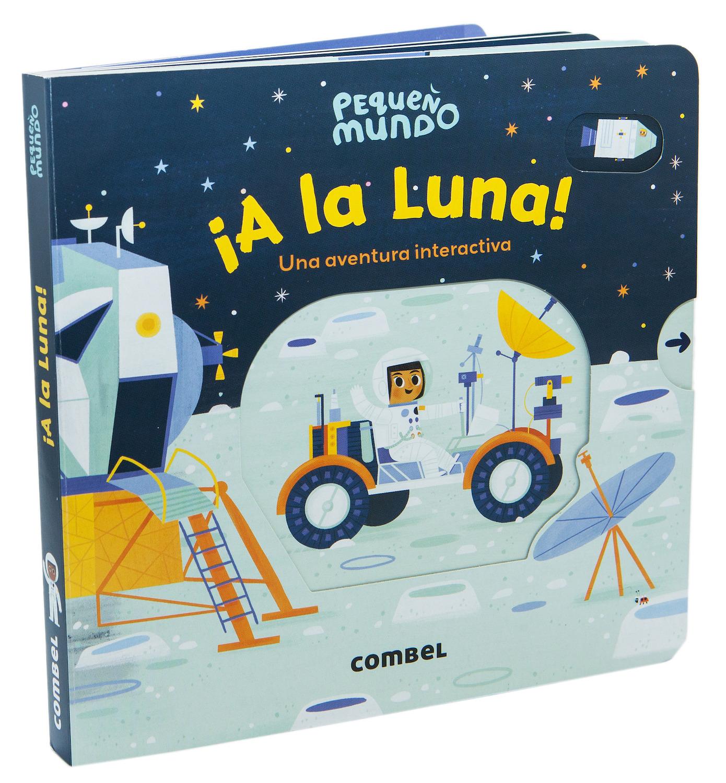 A la Luna!: Combel Editorial
