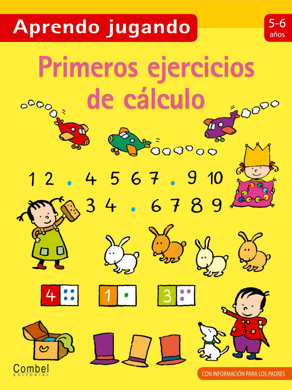 Primeros ejercicios de cálculo 5-6 años: Combel Editorial