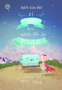 http://www.editorialbambu.com/es/libro/el-chico-que-nadaba-con-las-piranas_80070232/
