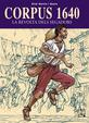 Corpus 1640 - La revuelta de los segadores