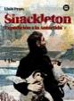 Shackleton. Expedici�n a la Ant�rtida