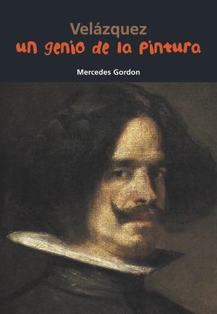 Velázquez. Un genio de la pintura