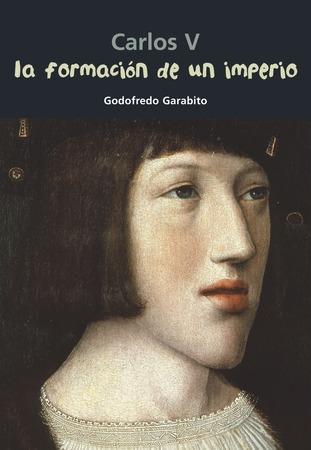 Carlos V. La formación de un imperio