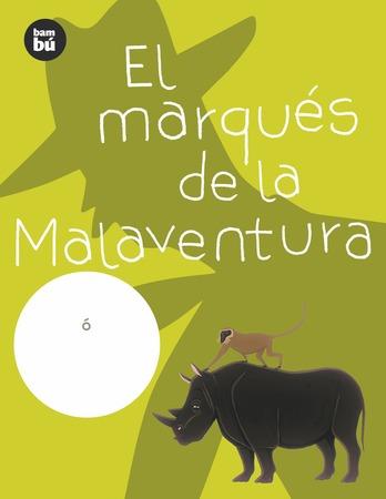 El marqués de la Malaventura