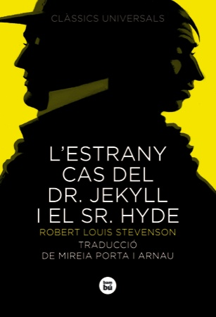 L'estrany cas del Dr. Jekyll i el Sr. Hyde