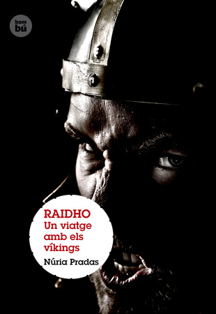 Raidho. Un viatge amb els víkings