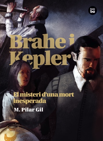 Brahe i Kepler. El misteri d'una mort inesperada