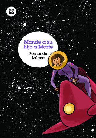 Mande a su hijo a Marte