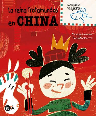 La reina Trotamundos en China