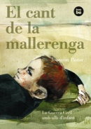 El cant de la mallerenga. La Guerra Civil amb ulls d'infant