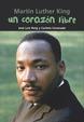 Martin Luther King. Un corazón libre