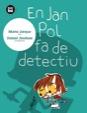 En Jan Pol fa de detectiu