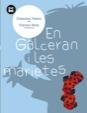 En Galceran i les marietes